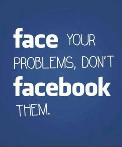Funniest_Memes_face-your-problems-don-t-facebook-them_16583